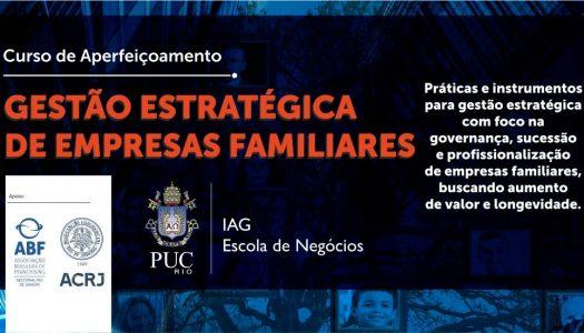 Gestão Estratégica de Empresas Familiares – PUC RIO