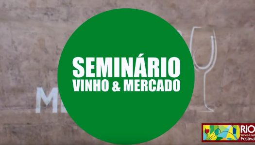 SEMINÁRIO VINHO & MERCADO 2019