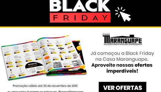 BLACK FRIDAY DA CASA MARANGUAPE
